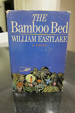 The Bamboo Bed by William Eastlake — First Printing - Novel Vietnam