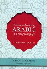Teaching and Learning Arabic as a Foreign Language: A Guide for Teachers by...