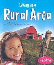 Living in a Rural Area by Lisa Trumbauer (Paperback / softback, 2005)