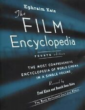 The Film Encyclopedia : The Most Comprehensive Encyclopedia of World Cinema...