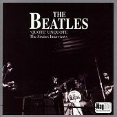 THE BEATLES - 'QUOTE' UNQUOTE THE SIXTIES INTERVIEWS - 1995 THUNDERBOLT 2xCD