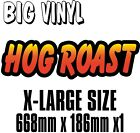 BIG Exterior Catering HOG ROAST Decal Cut Printed UV Laminated Food Sticker