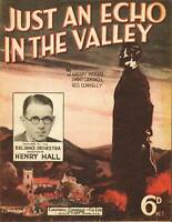 Just an Echo in the Valley 1932 Henry Hall BBC Orch UK Sheet Music