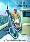 SHARK FISHING MADE EASY BOOK