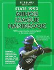 Bill James Presents Stats Minor League Handbook 1993