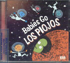 LOS PIOJOS BABIES GO SEALED CD NEW FOR BABIES CHILDREN