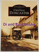 DONCASTER LOCAL HISTORY - South Yorkshire Photographs Buildings Streets Places
