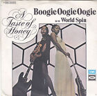 A TASTE OF HONEY - boogie oogie oogie / world spin 45