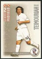 2006-2007 Shoot Out Update BOLTON WANDERERS - ANDRANIK TEMOURIAN