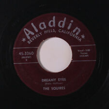 SQUIRES: Dreamy Eyes / Dangling With My Heart 45 Vocal Groups