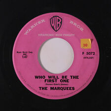 MARQUEES: Who Will Be The First One / Love Machine 45 (sm tol) Vocal Groups