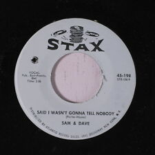 SAM & DAVE: Said I Wasn't Gonna Tell Nobody / If You Got The Loving 45 (co) Sou