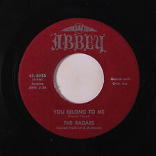 RADARS: You Belong To Me / I Need You All The Time 45 (repro) Vocal Groups