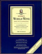 Sotheby's World Wine Encyclopedia: A Comprehensive Reference Guide To The Wines