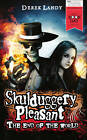 "Skulduggery Pleasant: The End of the World, Landy, Derek, ""AS NEW"" Book"