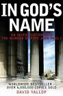 In God's Name: An Investigation into the Murder of Pope John Paul I by David...