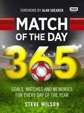 Match of the Day 365 by Steve Wilson (Hardback, 2015)