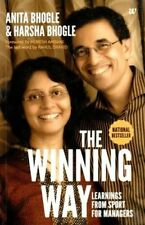 The Winning Way: Learning from Sport Managers by Harsha Bhogle, Anita Bhogle...