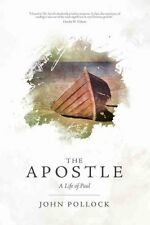 The Apostle: A Life of Paul by John Pollock (Paperback, 2012)