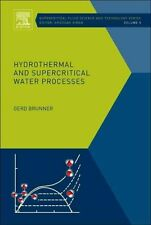 Hydrothermal and Supercritical Water Processes by Gerd Brunner (Hardback, 2014)