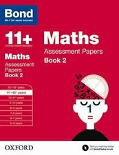 Bond 11+: Maths: Assessment Papers: 11-12 Years Book 2 by David Clemson...