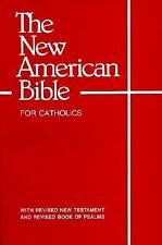 The New American Bible (With the Revised Book of Psalms and the Revised New Tes