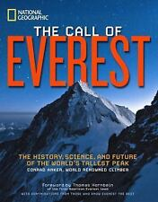The Call of Everest : The History, Science, and Future of the World's Tallest...