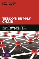 Lean Supply Chain: Managing the Challenge at Tesco by Robert Mason, Barry...