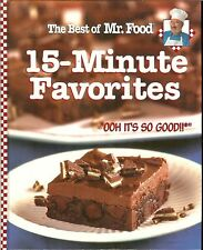 The Best of Mr. Food: 15-Minute Favorites, HB by Art Ginsburg
