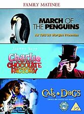 MARCH OF THE PENGUINS - CATS & DOGS - CHARLIE & THE CHOCOLATE FACTORY - 3 DVD'S