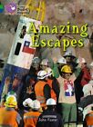 Amazing Escapes: Band 05 Green/Band 16 Sapphire by John Foster (Paperback, 2012)