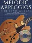 Melodic Arpeggios for Lead Guitar by Mark Galbo (2004, CD / Paperback)