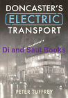DONCASTER TROLLEYBUS HISTORY Electric Transport NEW South Yorkshire History Tram