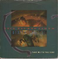 """This Island Earth Take Me To The Fire (PS) 7"""" Vinyl Single"""