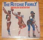 "RITCHIE FAMILY - AMERICAN GENERATION ""SEALED"" VINYL LP"