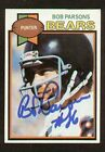 Bob Parsons signed autograph auto 1979 Topps Football Trading Card
