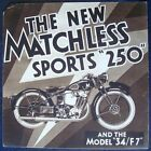 MATCHLESS SPORTS 250 AND MODEL 34/F7 - MOTORCYCLE SALES BROCHURE - C.1934
