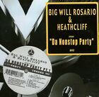 "BIG WILL ROSARIO & HEATHCLIFF /DA NONSTOP PARTY PT1 12"" AV8 HIP HOP SEALED AV437"