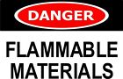 NEW SAFETY WARNING SIGN DANGER FLAMMABLE MATERIALS