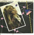 "CARLENE CARTER - DO IT IN A HEARTBEAT - 7"" 45 PICTURE SLEEVE RECORD -"