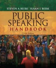 Public Speaking Handbook by Steven A Beebe