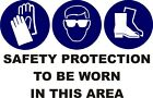 DANGER WARNING SAFETY PROTECTION TO BE WORN OHS