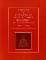 History of the Duke of Wellington's Regiment, 1st and 2nd Battalions...