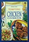 Tempting CHICKEN Cookbook - Family Circle
