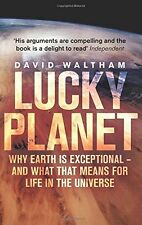 Lucky Planet: Why Earth is Exceptional - and What that Means for Life in the...