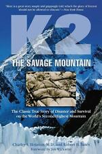 NEW K2, the Savage Mountain: The Classic True Story of Disaster and Survival on