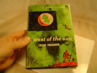 """1953 Doubleday Science Fiction book """"West of the Sun"""" by Edgar Pangborn."""