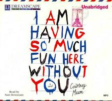 NEW I Am Having So Much Fun Here Without You by Courtney Maum MP3 CD Book (Engli