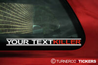 "2x Custom ""KILLER"" stickers. ADD YOUR TEXT ,For Fast car,bike, truck"