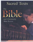 The Bible and Christianity (Sacred Texts), Brown, Alan, Very Good Condition Book